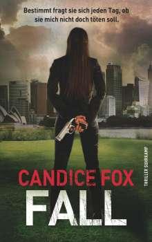 Candice Fox: Fall, Buch
