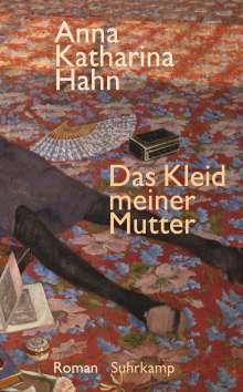 Anna Katharina Hahn: Das Kleid meiner Mutter, Buch