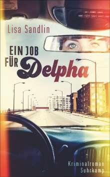 Lisa Sandlin: Ein Job für Delpha, Buch