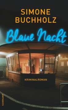 Simone Buchholz: Blaue Nacht, Buch