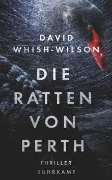 David Whish-Wilson: Die Ratten von Perth, Buch