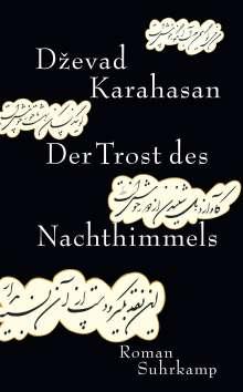 Dzevad Karahasan: Der Trost des Nachthimmels, Buch