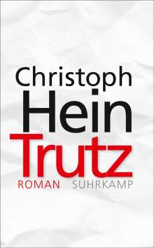 Christoph Hein: Trutz, Buch