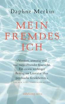 Daphne Merkin: Mein fremdes Ich, Buch