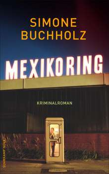 Simone Buchholz: Mexikoring, Buch