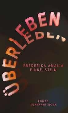 Frederika Amalia Finkelstein: Überleben, Buch