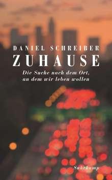 Daniel Schreiber: Zuhause, Buch