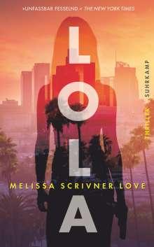 Melissa Scrivner Love: Lola, Buch