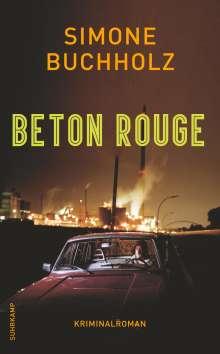 Simone Buchholz: Beton Rouge, Buch