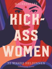 Mackenzi Lee: Kick-Ass Women, Buch