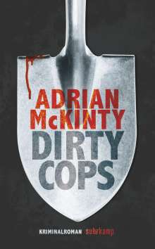 Adrian Mckinty: Dirty Cops, Buch