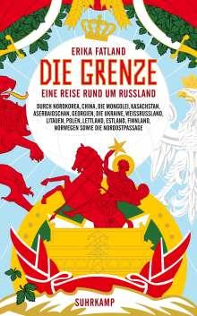 Erika Fatland: Die Grenze, Buch