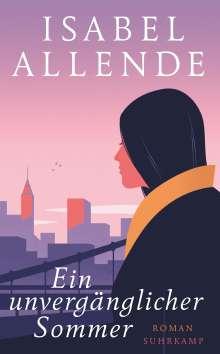 Isabel Allende: Ein unvergänglicher Sommer, Buch