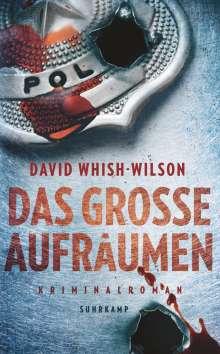 David Whish-Wilson: Das große Aufräumen, Buch