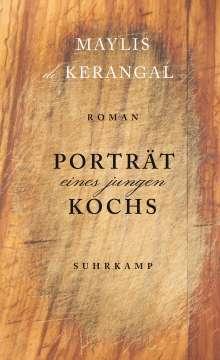 Maylis De Kerangal: Porträt eines jungen Kochs, Buch