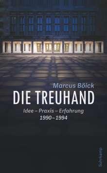Marcus Böick: Die Treuhand, Buch