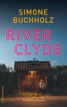 Simone Buchholz: River Clyde, Buch