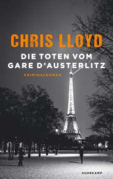 Chris Lloyd: Die Toten vom Gare d'Austerlitz, Buch