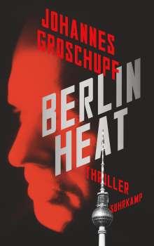 Johannes Groschupf: Berlin Heat, Buch