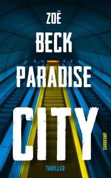 Zoë Beck: Paradise City, Buch