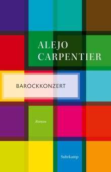 Alejo Carpentier: Barockkonzert, Buch