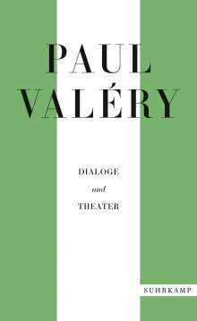 Paul Valéry: Paul Valéry: Dialoge und Theater, Buch