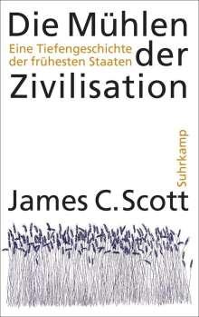James C. Scott: Die Mühlen der Zivilisation, Buch