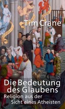 Tim Crane: Die Bedeutung des Glaubens, Buch