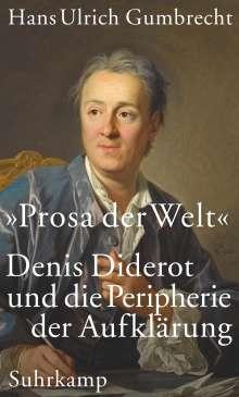 Hans Ulrich Gumbrecht: »Prosa der Welt«, Buch
