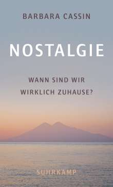 Barbara Cassin: Nostalgie, Buch