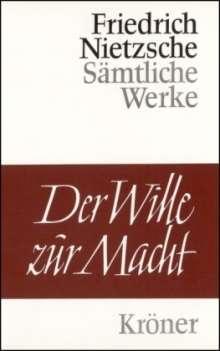 Friedrich Nietzsche: Der Wille zur Macht, Buch