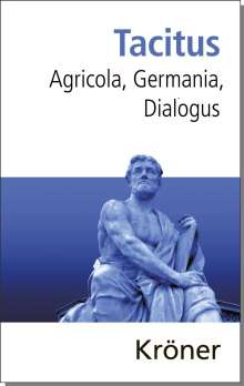 Tacitus: Agricola, Germania, Dialogus, Buch