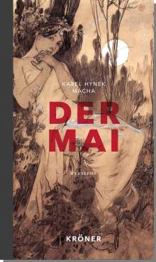 Karel Hynek Mácha: Der Mai, Buch