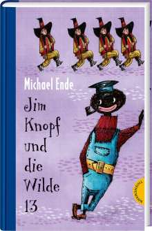 Michael Ende: Jim Knopf und die Wilde 13. Kolorierte Neuausgabe, Buch