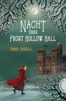 Emma Carroll: Nacht über Frost Hollow Hall, Buch