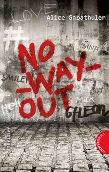 Alice Gabathuler: no_way_out, Buch