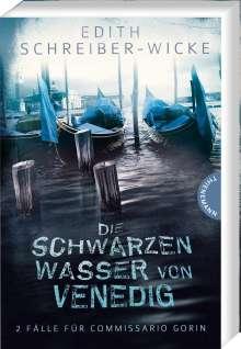 Edith Schreiber-Wicke: Die schwarzen Wasser von Venedig, Buch