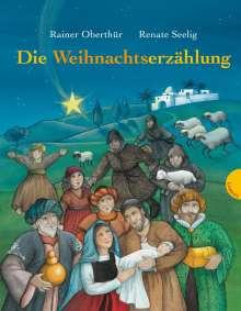 Rainer Oberthür: Die Weihnachtserzählung, Buch