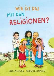 Karlo Meyer: Wie ist das mit den Religionen?, Buch