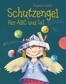 Dagmar Geisler: Schutzengel für ABC und 1x1, Buch