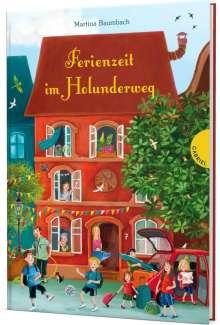 Martina Baumbach: Holunderweg: Ferienzeit im Holunderweg, Buch