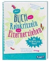 Bettina Domzalski: Mein Buch zum Reinkritzeln und Elternerziehen, Buch