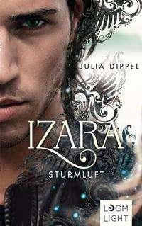 Julia Dippel: Izara 3: Sturmluft, Buch