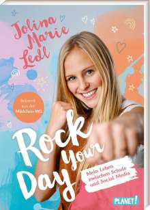 Jolina Marie Ledl: Rock Your Day, Buch