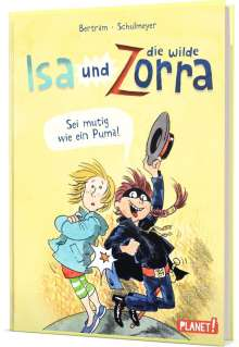 Rüdiger Bertram: Isa und die wilde Zorra 1: Sei mutig wie ein Puma!, Buch