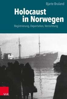 Bjarte Bruland: Holocaust in Norwegen, Buch