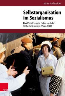 Maren Hachmeister: Selbstorganisation im Sozialismus, Buch