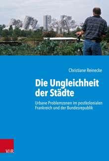 Christiane Reinecke: Die Ungleichheit der Städte, Buch