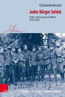 Christhardt Henschel: Jeder Bürger Soldat, Buch