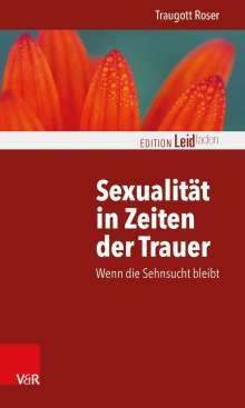 Traugott Roser: Sexualität in Zeiten der Trauer, Buch